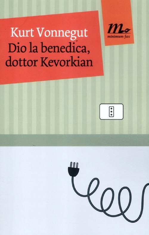 Dio la benedica, dottor Kevorkian Book Cover