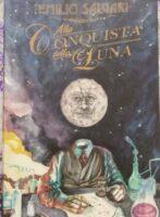 """""""Alla Conquista della Luna"""" di Emilio Salgari"""