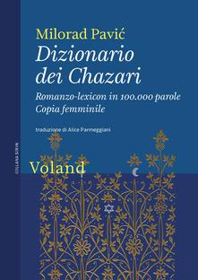 <em>Dizionario dei Chazari - romanzo lexicon in 100.000 parole - copia femminile</em> Book Cover